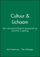 Cultuur & Lichaam: Een cultuurpsychologisch perspectief op patronen in gedrag (1405176024) cover image