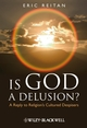 Is God A Delusion?: A Reply to Religion's Cultured Despisers (1405183624) cover image