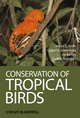 Conservation of Tropical Birds (1444334824) cover image