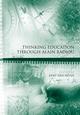 Thinking Education Through Alain Badiou (1444337424) cover image