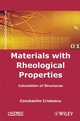Materials with Rheological Properties: Calculation of Structures (1848210124) cover image