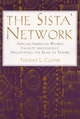 The Sista' Network: African-American Women Faculty Successfully Negotiating the Road to Tenure (1882982924) cover image