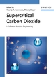 Supercritical Carbon Dioxide: In Polymer Reaction Engineering (3527310924) cover image