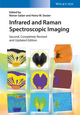 Infrared and Raman Spectroscopic Imaging, 2nd, Completely Revised and Updated Edition (3527336524) cover image