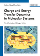 Charge and Energy Transfer Dynamics in Molecular Systems, 3rd, Revised and Enlarged Edition (3527407324) cover image
