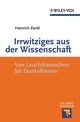 Irrwitziges aus der Wissenschaft: Von Dunkelbirnen und Leuchtkaninchen (3527641424) cover image