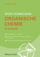 Wiley Schnellkurs Organische Chemie III: Synthese (3527691324) cover image