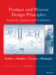Product and Process Design Principles: Synthesis, Analysis and Design, 3rd Edition (EHEP000024) cover image