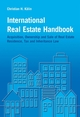 International Real Estate Handbook: Acquisition, Ownership and Sale of Real Estate Residence, Tax and Inheritance Law (0470021225) cover image