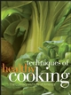 Techniques of Healthy Cooking, Professional Edition, 3rd Edition (0470052325) cover image