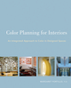 Color Planning for Interiors: An Integrated Approach to Color in Designed Spaces (0470135425) cover image