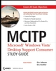 MCITP: Microsoft Windows Vista Desktop Support Consumer Study Guide: Exam 70-623 (0470262125) cover image