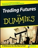 Trading Futures For Dummies (0470287225) cover image