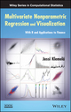 Multivariate Nonparametric Regression and Visualization: With R and Applications to Finance (0470384425) cover image