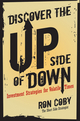 Discover the Upside of Down: Investment Strategies for Volatile Times (0470419725) cover image