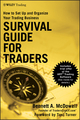 Survival Guide for Traders: How to Set Up and Organize Your Trading Business (0470436425) cover image