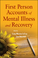 First Person Accounts of Mental Illness and Recovery (0470444525) cover image