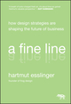 A Fine Line: How Design Strategies Are Shaping the Future of Business (0470451025) cover image
