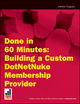 Done in 60 Minutes: Building a Custom DotNetNuke Membership Provider (0470457325) cover image