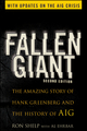 Fallen Giant: The Amazing Story of Hank Greenberg and the History of AIG, 2nd Edition (0470480025) cover image
