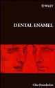 Dental Enamel, No. 205 (0470515325) cover image