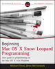 Beginning Mac OS X Snow Leopard Programming (0470577525) cover image