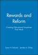 Rewards and Reform: Creating Educational Incentives That Work (0470604425) cover image