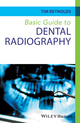 Basic Guide to Dental Radiography (0470673125) cover image