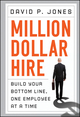 Million-Dollar Hire: Build Your Bottom Line, One Employee at a Time (0470928425) cover image