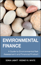 Environmental Finance: A Guide to Environmental Risk Assessment and Financial Products (0471123625) cover image
