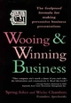 Wooing and Winning Business: The Foolproof Formula for Making Persuasive Business Presentations (0471141925) cover image