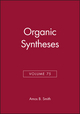 Organic Syntheses, Volume 75 (0471183725) cover image