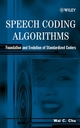 Speech Coding Algorithms: Foundation and Evolution of Standardized Coders (0471373125) cover image