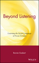 Beyond Listening: Learning the Secret Language of Focus Groups (0471395625) cover image