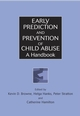 Early Prediction and Prevention of Child Abuse: A Handbook (0471491225) cover image