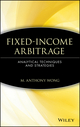 Fixed-Income Arbitrage: Analytical Techniques and Strategies  (0471555525) cover image
