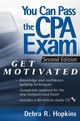 You Can Pass the CPA Exam: Get Motivated!, 2nd Edition (0471696625) cover image