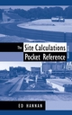 The Site Calculations Pocket Reference, 2nd Edition (0471730025) cover image
