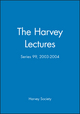 The Harvey Lectures: Series 99, 2003-2004 (0471732125) cover image