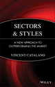 Sectors and Styles: A New Approach to Outperforming the Market (0471758825) cover image