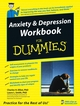 Anxiety and Depression Workbook For Dummies (0471784125) cover image