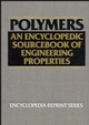 Polymers: An Encyclopedic Sourcebook of Engineering Properties (0471856525) cover image