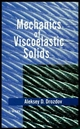 Mechanics of Viscoelastic Solids (0471975125) cover image