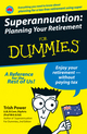 Superannuation: Planning Your Retirement For Dummies (0731409825) cover image