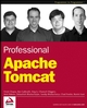 Professional Apache Tomcat (0764543725) cover image