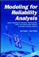 Modeling for Reliability Analysis: Markov Modeling for Reliability, Maintainability, Safety, and Supportability Analyses of Complex Systems (0780334825) cover image