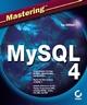 Mastering MySQL 4 (0782141625) cover image