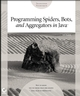Programming Spiders, Bots, and Aggregators in Java (0782152325) cover image