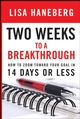 Two Weeks to a Breakthrough: How to Zoom Toward Your Goal in 14 Days or Less (0787984825) cover image