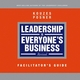 Leadership is Everyone's Business, Facilitator's Guide, Revised (0787986925) cover image